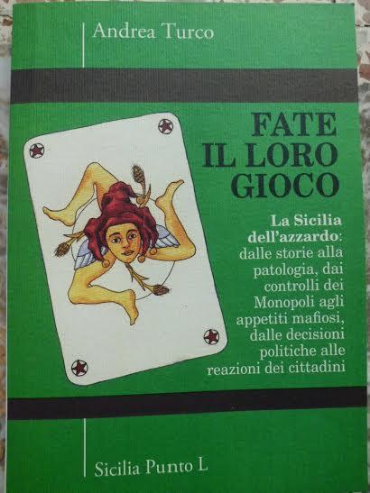 """Piazza Armerina; presentato il libro di Andrea Turco """"Fate il loro gioco-La Sicilia dell'Azzardo"""" 2"""