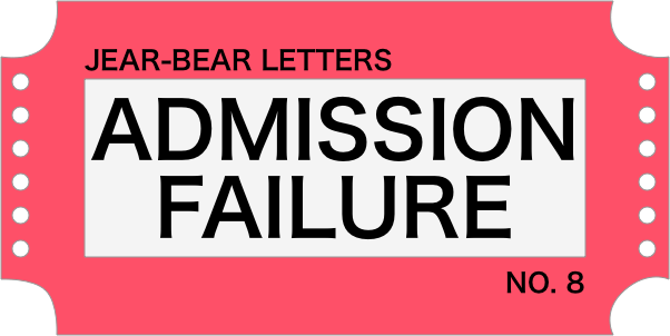 Jear bear letters admission failure 8