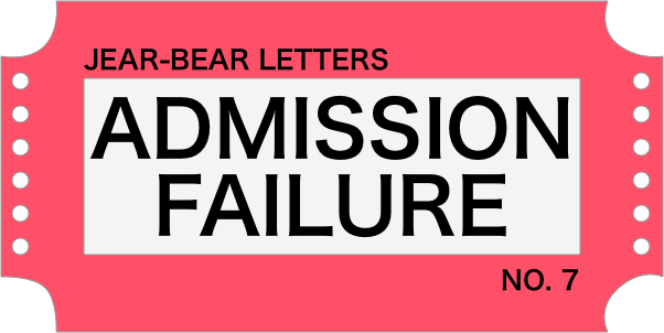 Jear bear letters admission failure 7