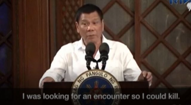 President Duterte - I was looking for an encounter so I could kill