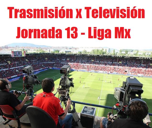 Guia de programacion de la jornada 13 del futbol mexicano