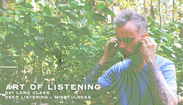 Art of Listening Class