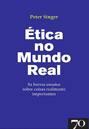 Ética no Mundo Real
