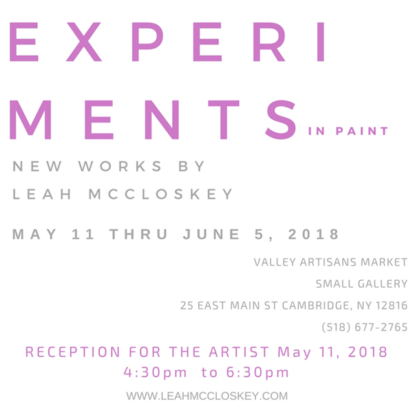 Leah McCloskey New Works Friday May 11, 2018