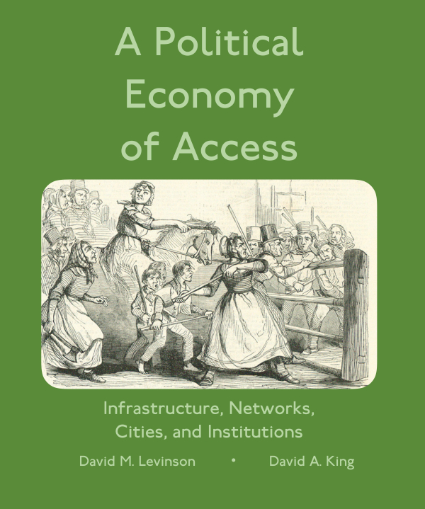 A Political Economy of Access by David Levinson and David King